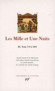 Anonyme - Les Mille et Une Nuits - Tome 3, Nuits 719 à 1001.