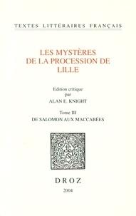 Histoiresdenlire.be Les mystères de la procession de Lille - Tome 3, De Salomon aux Maccabées Image