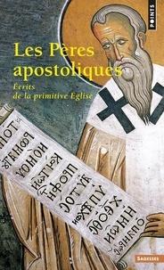 Deedr.fr LES PERES APOSTOLIQUES. Ecrits de la primitive Eglise Image