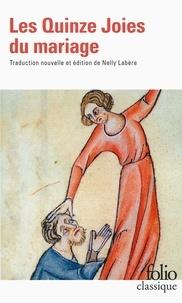 Anonyme - Les Quinze Joies du mariage - Edition bilingue.