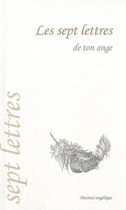 Anonyme - Les sept lettres de ton ange.