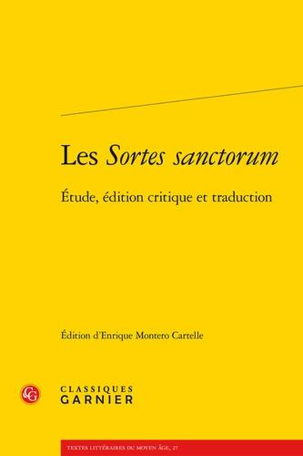 Anonyme - Les Sortes sanctorum - Etude, édition critique et traduction.