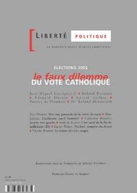 Accentsonline.fr Liberté politique N° 19 Mars-Avril 2002 : Elections 2002, le faux dilemme du vote catholique Image