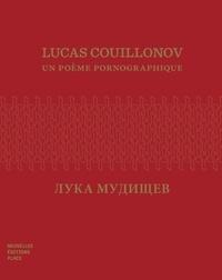 Anonyme - Lucas Couillonov - Un poème pornographique.