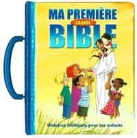 Anonyme - Ma première grande Bible.