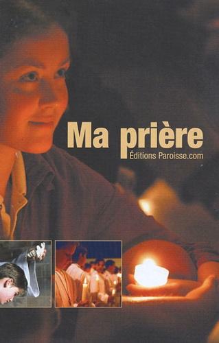 Anonyme - Ma Prière - Livret de prières.