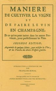 Manière de cultiver la vigne et de faire le vin en Champagne - Et ce quon peut imiter dans les autres Provinces, pour perfectinner les vins.pdf