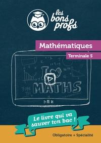 Anonyme - Mathématiques Tle S Les bon profs.