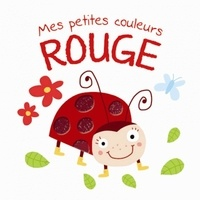 Anonyme - Mes petites couleurs - Rouge.