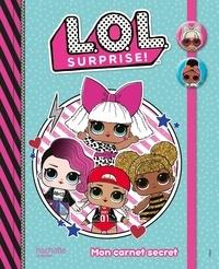 Téléchargement de livres gratuits pour kindle Mon Carnet secret L.O.L. Surprise ! en francais 9782017096672 par