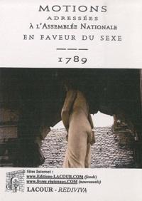 Accentsonline.fr Motions adressées à l'Assemblée Nationale en faveur du sexe - 1789 Image