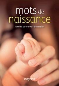 Anonyme - Mots de naissance - Paroles pour un baptême.