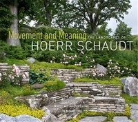 Anonyme - Movement and Meaning the Landscapes of Hoerr Schaudt.