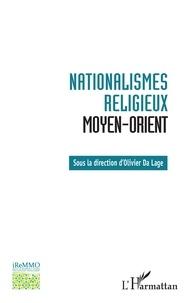 Anonyme - Nationalismes religieux Moyen-Orient.