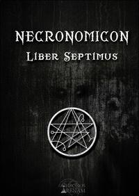 Anonyme - Necronomicon liber septimus - Kitab Al-Azif.