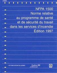 Deedr.fr NFPA 1500 - Norme relative au programme de santé et de sécurité au travail dans les services d'incendie Image