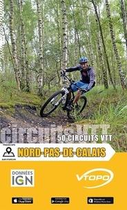 Anonyme - Nord-Pas-De-Calais 50 circuits VTT.