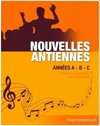 Anonyme - Nouvelles antiennes années a, b et c pour le nouveau lectionnaire.