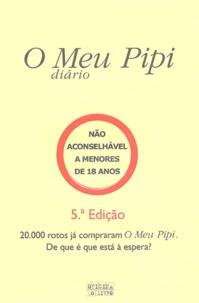 Anonyme - O Meu Pipi - Edition en langue portugaise.