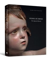 Anonyme - Pedro de Mena : The Spanish Bernini.
