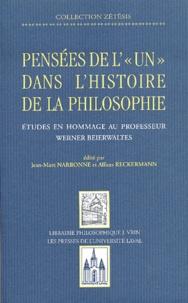 Anonyme - Pensées de l'Un dans l'histoire de la philosophie - Etudes en hommage au professeur Werner Beierwaltes.