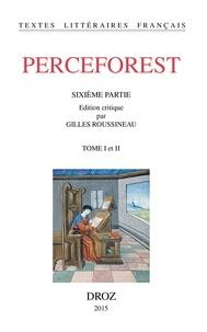 Anonyme - Perceforest - Sixième partie, 2 volumes.