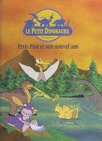 Anonyme et Bertrand-Pierre Echaudemaison - Petit-Pied et son nouvel ami.