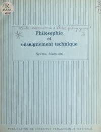 Anonyme et D. Dreyfus - Philosophie et enseignement technique - Sèvres. Mars 1969.