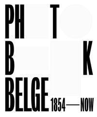 Anonyme - Photobook belge 1854 - 2018.