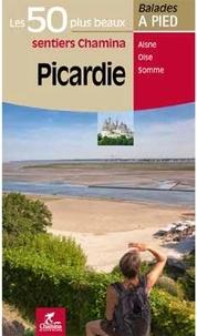Anonyme - Picardie : les 50 plus beaux sentiers.