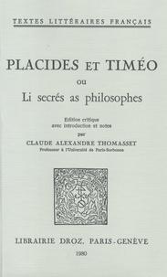 Anonyme - Placides et Timéo - Ou Li secrés as philosophes.