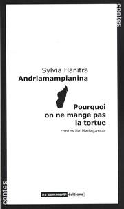 Anonyme - Pourquoi on ne mange pas la tortue - Contes de Madagascar.