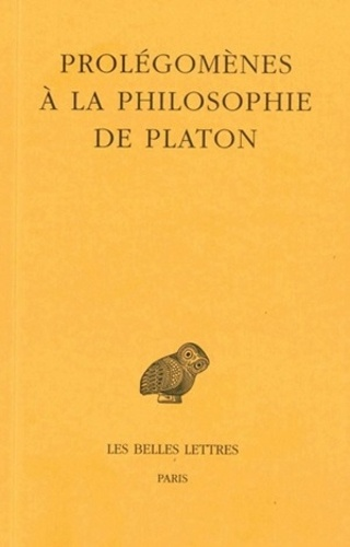 Anonyme - Prolégomènes à la philosophie de Platon.