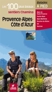 Anonyme - Provence-Alpes-Côte-d'Azur - Les 100 plus beaux sentiers.
