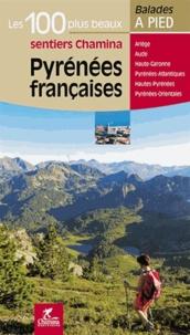 Anonyme - Pyrénées françaises - Les 100 plus beaux sentiers.