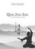 Ke Wen - Qing Jing Jing - Le Livre de la Pureté et du Calme.