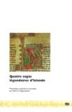 Anonyme et Asdis Rosa Magnusdottir - Quatre sagas légendaires d'Islande - Edition bilingue français-islandais.