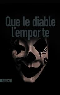 Anonyme - Que le diable l'emporte.