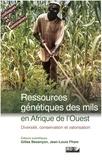 Anonyme - Ressources génétiques des mils en afrique de l'ouest.
