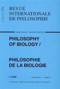 Anonyme - Revue internationale de philosophie N° 214/2000 : Philosophy of biology / Philosophie de la biologie.