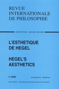 Anonyme - Revue Internationale de Philosophie Volume 56 N° 221 3/2002 : L'esthétique de Hegel/Hegel's Aesthetics.