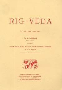 Anonyme - Rig-Veda - Ou Livre des hymnes Tome 1.