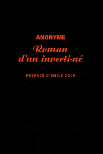Anonyme - Roman d'un inverti-né.