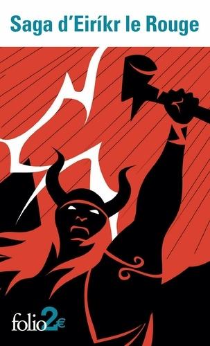 Saga d'Eirikr le Rouge - Format ePub - 9782072440823 - 1,99 €