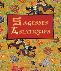 Anonyme - Sagesses asiatiques.