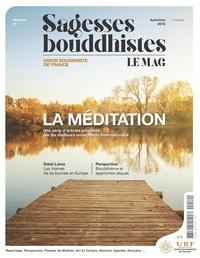 Anonyme - Sagesses bouddhistes : la méditation.