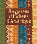 Anonyme - Sagesses d'Indiens d'Amérique.