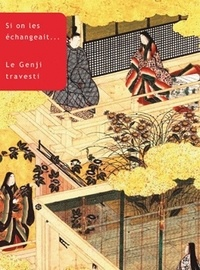 Si on les échangeait - Le Genji travesti.pdf