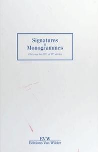 Anonyme - Signatures et monogrammes.