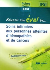 Anonyme - Soins infirmiers aux personnes atteintes d'hémopathies et de cancers.